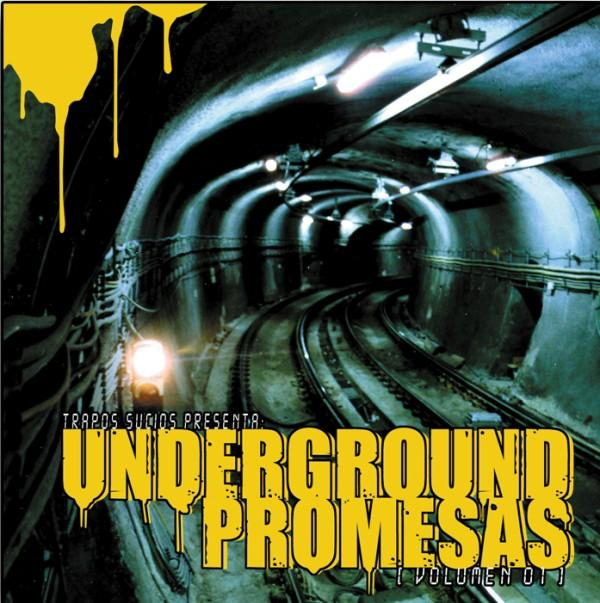 2003   Recopilatorio   Underground Promesas vol1   Estaochungo Records