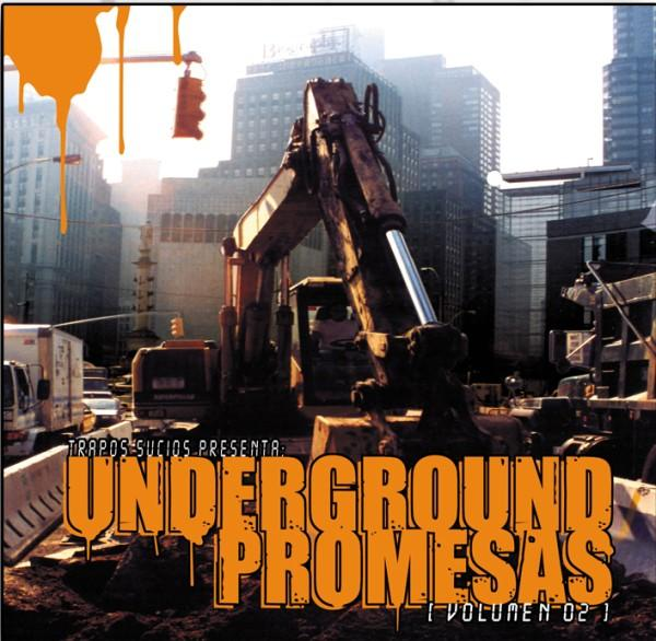 2004   Recopilatorio   Underground Promesas Vol2   Estaochungo Records