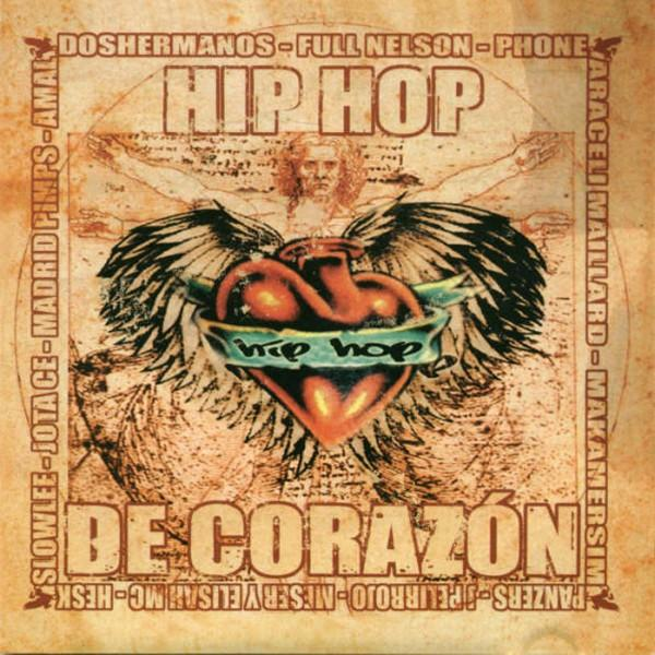 2005   Recopilatorio   Hip Hop de Corazn   Estaochungo Records